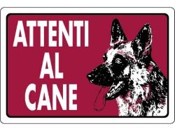 CARTELLO SEGNALETICO PLASTICA ATTENTI AL CANE CM.30X20
