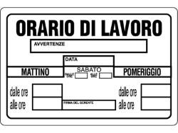 CARTELLO SEGNALETICO PLASTICA ORARIO DI LAVORO CM.30X20