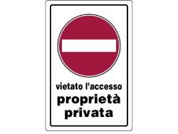 CARTELLO SEGNALETICO PROPRIETA' PRIVATA VIETATO ACCESSO